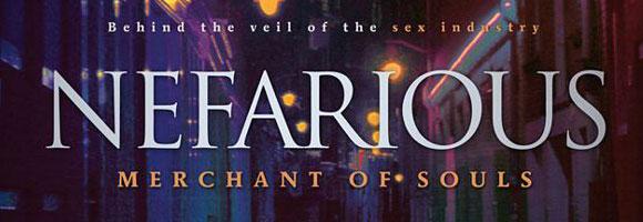 nefarious merchant of souls documentary
