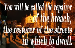 Isaiah 58-12 restorer of the streets