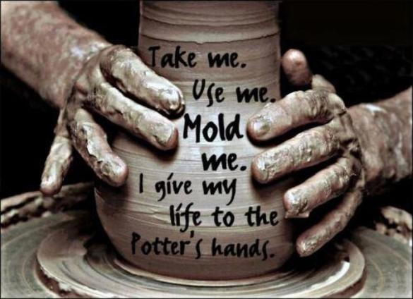 Isaiah 64-8 my life in the potter's hands