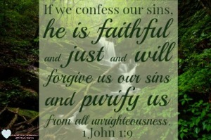 1-John-19-If-We confess our sins he is faithful and just to forgive