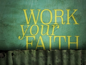 James 2-14 work your faith
