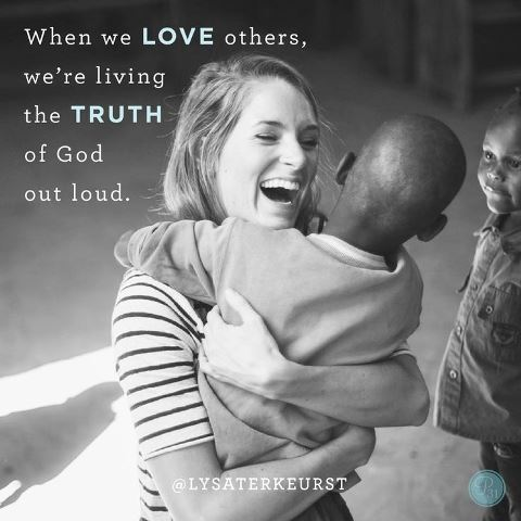 When we love others