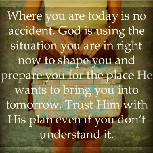 Trust God has you where He wants you