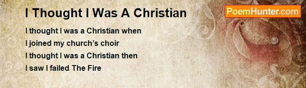 I thought I was a Christian